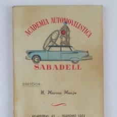 Libros de segunda mano: CARTILLA DE ENSEÑANZA PARA CONDUCTORES DE AUTOMÓVILES. SABADELL. CIRCA 1950.. Lote 123153995