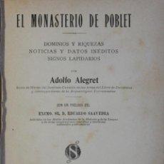Libros de segunda mano: EL MONASTERIO DE POBLET, DOMINIOS Y RIQUEZAS, NOTICIAS Y DATOS INÉDITOS, SIGNOS LAPIDARIOS.. Lote 123155164