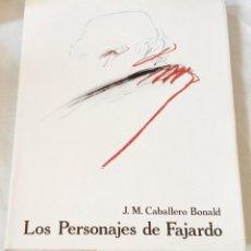 Libros de segunda mano: LOS PERSONAJES DE FAJARDO; J.M. CABALLERO BONALD - 1986. Lote 123213087
