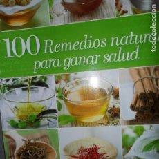 Libros de segunda mano: 100 REMEDIOS NATURALES PARA GANAR SALUD, ED. RBA. Lote 123244223