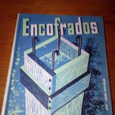 Libros de segunda mano: ENCOFRADOS. JOSE GRIÑAN. CEAC. EST19B2. Lote 123270907