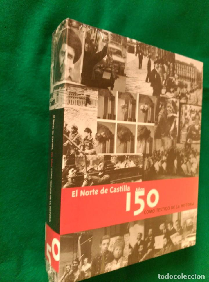 EL NORTE DE CASTILLA 150 AÑOS COMO TESTIGO DE LA HISTORIA (1856 A 2006) - NUEVO (Libros de Segunda Mano - Historia - Otros)
