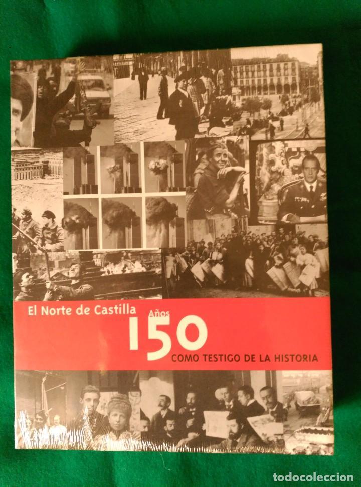 Libros de segunda mano: EL NORTE DE CASTILLA 150 AÑOS COMO TESTIGO DE LA HISTORIA (1856 A 2006) - NUEVO - Foto 2 - 123311719