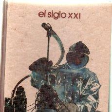 Libros de segunda mano: EL SIGLO XXI (A/ GRANTE- 046). Lote 5723762
