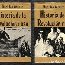 Livros em segunda mão: HISTORIA DE LA REVOLUCION RUSA. 2 TOMOS. - VON VEREITER, KARL. - A-REVO-166. Lote 123379763
