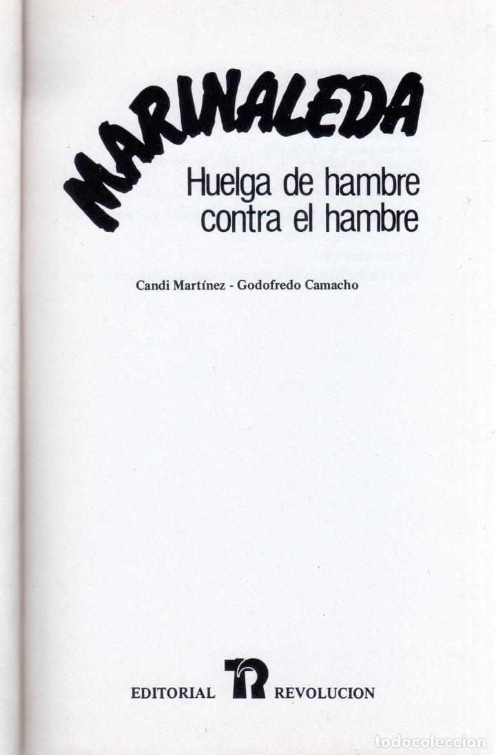 Libros de segunda mano: HUELGA DE HAMBRE CONTRA EL HAMBRE. MARINALEDA. CANDI MARTINEZ- GODOFREDO CAMACHO. 1980. - Foto 2 - 123413879