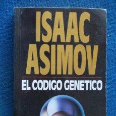 Libros de segunda mano: ISAAC ASIMOV EL CODIGO GENETICO. Lote 123448775