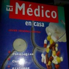 Libros de segunda mano: EL MÉDICO EN CASA, JAVIER VENDRELL, ED. LIBSA. Lote 123508267