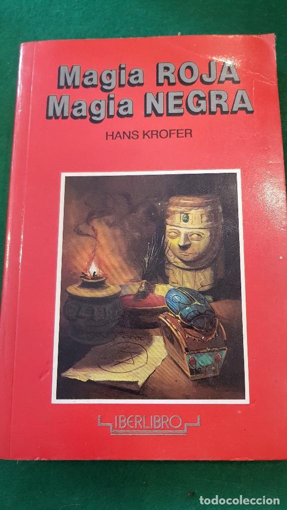 MAGIA ROJA, MAGIA NEGRA - HANS KROFER (Libros de Segunda Mano - Parapsicología y Esoterismo - Otros)