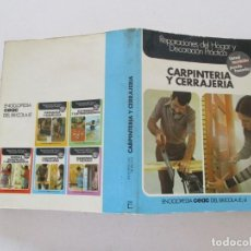 Libros de segunda mano: SANTIAGO PEY ESTRANY ENCICLOPEDIA CEAC DEL BRICOLAJE 4: CARPINTERÍA Y CERRAJERÍA. RMT86640. Lote 123656691