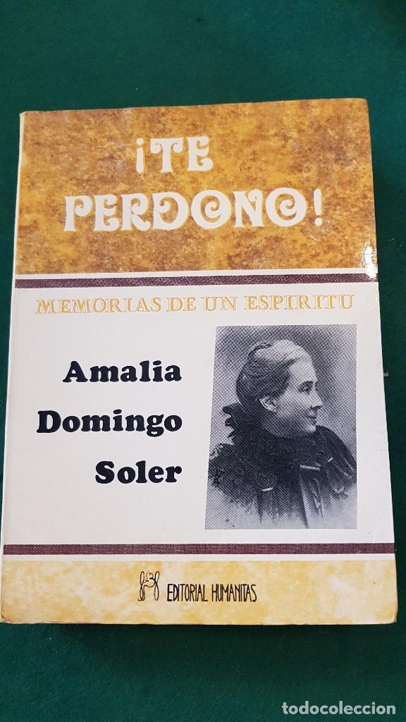 Te Perdono Memorias De Un Espíritu Amalia Do Kaufen Andere