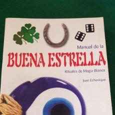 Libros de segunda mano: MANUAL DE LA BUENA ESTRELLA - JUAN ECHENIQUE. Lote 123759843