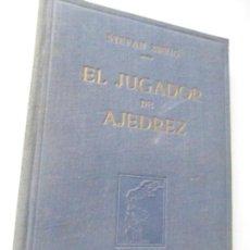 Libros de segunda mano: STEFAN ZWEIG, EL JUGADOR DE AJEDREZ , 1ª. EDC.- SEPTIEMBRE DE 1945, VICTORIA-BARCELONA. Lote 123763991