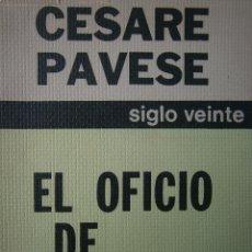 Libros de segunda mano: EL OFICIO DE VIVIR 1976 CESAR PAVESE. Lote 9743504