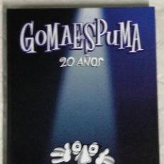 Libros de segunda mano: GOMAESPUMA 20 AÑOS (EI). Lote 123903403