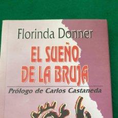 Libri di seconda mano: EL SUEÑO DE LA BRUJA - FLORINDA DONNER. Lote 124022855