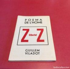Libros de segunda mano: POEMA DE L'HOME Z Z. VILADOT. POESIA VISUAL. LIBRO DE ARTISTA. Lote 124114534