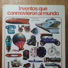 Libros de segunda mano: INVENTOS QUE CONMOVIERON AL MUNDO, VICENTE SEGRELLES, ANTONIO CUNILLERA, ENCICLOPEDIA JUVENIL AURIGA. Lote 124147723
