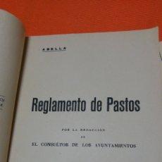 Libros de segunda mano: 1954 REGLAMENTO DE PASTOS POR LA REDACCIÓN DEL CONSULTOR DE LOS AYUNTAMIENTOS. Lote 124153719