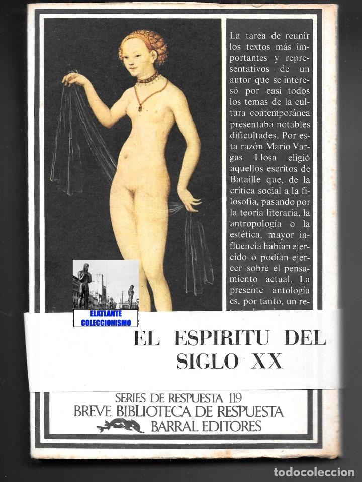 Libros de segunda mano: GEORGES BATAILLE - OBRAS ESCOGIDAS - EL ESPÍRITU DEL SIGLO XX - BARRAL - BUENA CONSERVACIÓN - Foto 5 - 124159991