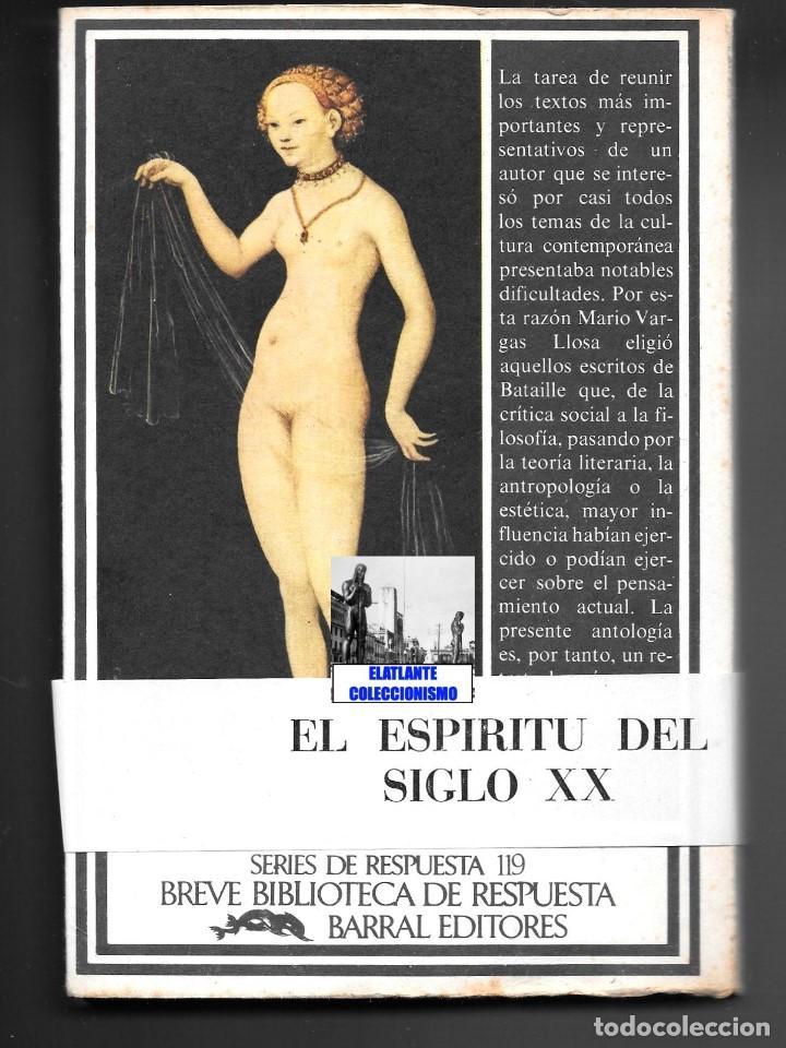 Libros de segunda mano: GEORGES BATAILLE - OBRAS ESCOGIDAS - EL ESPÍRITU DEL SIGLO XX - BARRAL - BUENA CONSERVACIÓN - Foto 6 - 124159991