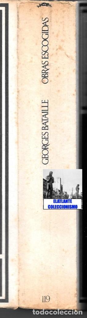 Libros de segunda mano: GEORGES BATAILLE - OBRAS ESCOGIDAS - EL ESPÍRITU DEL SIGLO XX - BARRAL - BUENA CONSERVACIÓN - Foto 10 - 124159991