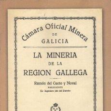 Libros de segunda mano: LA MINERIA DE LA REGION GALLEGA. RAMON DEL CUETO Y NOVAL. REPRODUCCION FACSIMILAR (2006). Lote 124224031