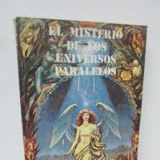 Libros de segunda mano: EL MISTERIO DE LOS UNIVERSOS PARALELOS. RODOLFO DURAN PINILLA. EDITORIAL SOLAR. VER FOTOGRAFIAS. Lote 124230315