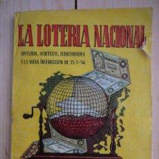 Libros de segunda mano: LA LOTERÍA NACIONAL MANUALES CISNE 1956. Lote 124268111
