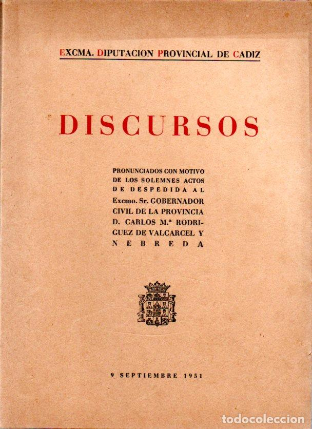 DISCURSOS PRONUNCIADO CON MOTIVO DE LOS SOLEMNES ACTOS DE DESPEDIDA AL EXCMO. SR. VALCARCEL. (Libros de Segunda Mano - Historia - Otros)