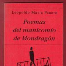Libros de segunda mano: LEOPOLDO MARÍA PANERO POEMAS DEL MANICOMIO DE MONDRAGÓN ED HIPERIÓN 1999 4ª EDICIÓN JESÚS MUNÁRRIZ. Lote 152198516