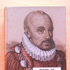 Libros de segunda mano: MICHEL DE MONTAIGNE - ASSAIGS. LLIBRE SEGON - PROA. Lote 124412519