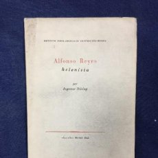 Libros de segunda mano: HELENISTA ALFONSO REYES POR INGEMAR DURING INSULA 1955. Lote 124436655