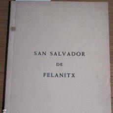 Libros de segunda mano: SAN SALVADOR DE FELANITX, BARTOLOMÉ NIGORRA PBRO. PALMA DE MALLORCA, 1964. Lote 124434099