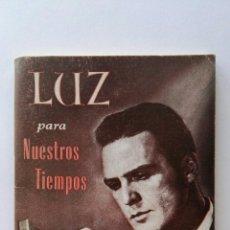 Libros de segunda mano: LUZ PARA NUESTROS TIEMPOS 1972. Lote 124445712