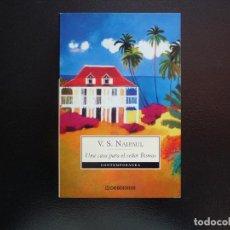 Libros de segunda mano: V.S. NAIPUL. UNA CASA PARA EL SEÑOR BISWAS. DEBOLSILLO. Lote 124451651