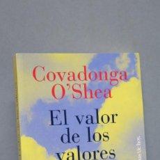 Libros de segunda mano - EL VALOR DE LOS VALORES: 15 REFLEXIONES PARA UNA VIDA MAS FELIZ. COVADONGA O'SHEA - 124479899