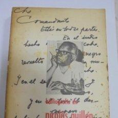 Libros de segunda mano: BIBLIOGRAFIA DE NICOLAS GUILLEN. CON DEDICATORIA Y FIRMA. VER FOTOS. Lote 124486411