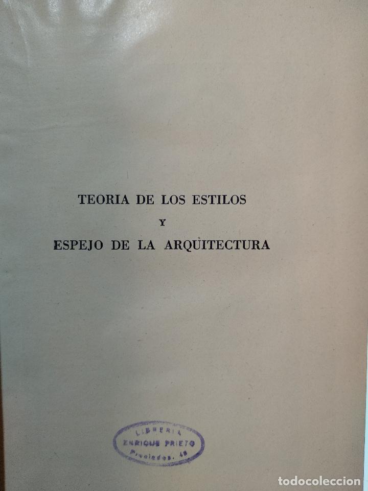 Libros de segunda mano: TEORÍA DE LOS ESTILOS Y ESPEJO DE LA ARQUITECTURA CON 56 ILUSTR - EUGENIO DORS - AGUILAR - MADRID - - Foto 2 - 124490315