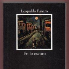Libros de segunda mano: LEOPOLDO PANERO LO OSCURO ED CÁTEDRA 2011 1ª EDICIÓN JAVIER HUERTA CALVO LETRAS HISPÁNICAS ASTORGA. Lote 124494059