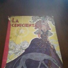 Libros de segunda mano: LA CENICIENTA CUENTO DE CARLOS PERRAULT EDITORIAL TOR CANO. Lote 124523975