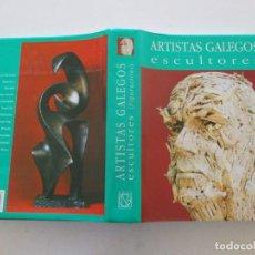 Libros de segunda mano: ANTÓN PULIDO NOVOA (DIR.) ARTISTAS GALEGOS. ESCULTORES. FIGURACIÓNS – ABSTRACCIÓNS. RM86684. Lote 124541727