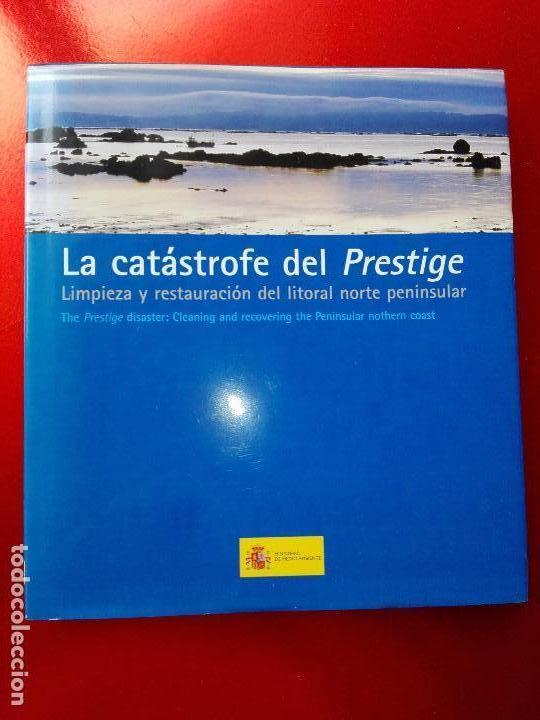 LIBRO-LA CATASTROFE DEL PRESTIGE-MINISTERIO DE MEDIO AMBIENTE-2005-288 PÁGINAS-SOBRECUBIERTA-NUEVO (Libros de Segunda Mano - Ciencias, Manuales y Oficios - Otros)