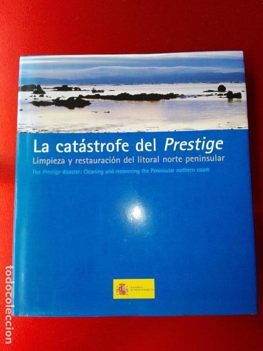 Libros de segunda mano: libro-la catastrofe del prestige-ministerio de medio ambiente-2005-288 páginas-sobrecubierta-nuevo - Foto 2 - 124568435