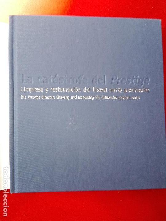 Libros de segunda mano: libro-la catastrofe del prestige-ministerio de medio ambiente-2005-288 páginas-sobrecubierta-nuevo - Foto 4 - 124568435