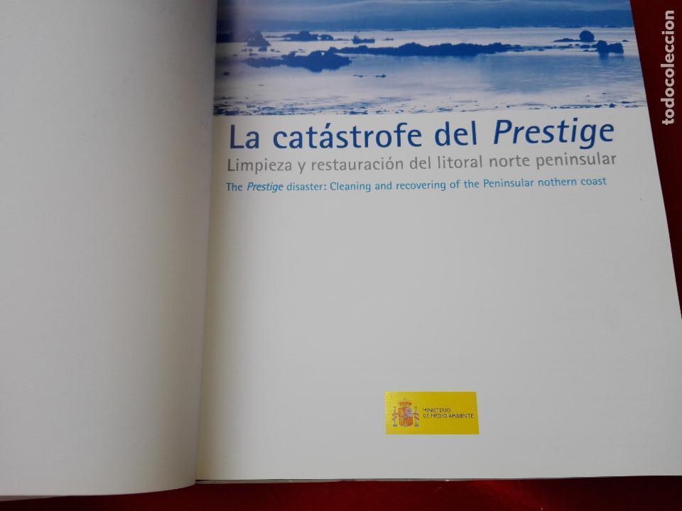 Libros de segunda mano: libro-la catastrofe del prestige-ministerio de medio ambiente-2005-288 páginas-sobrecubierta-nuevo - Foto 6 - 124568435