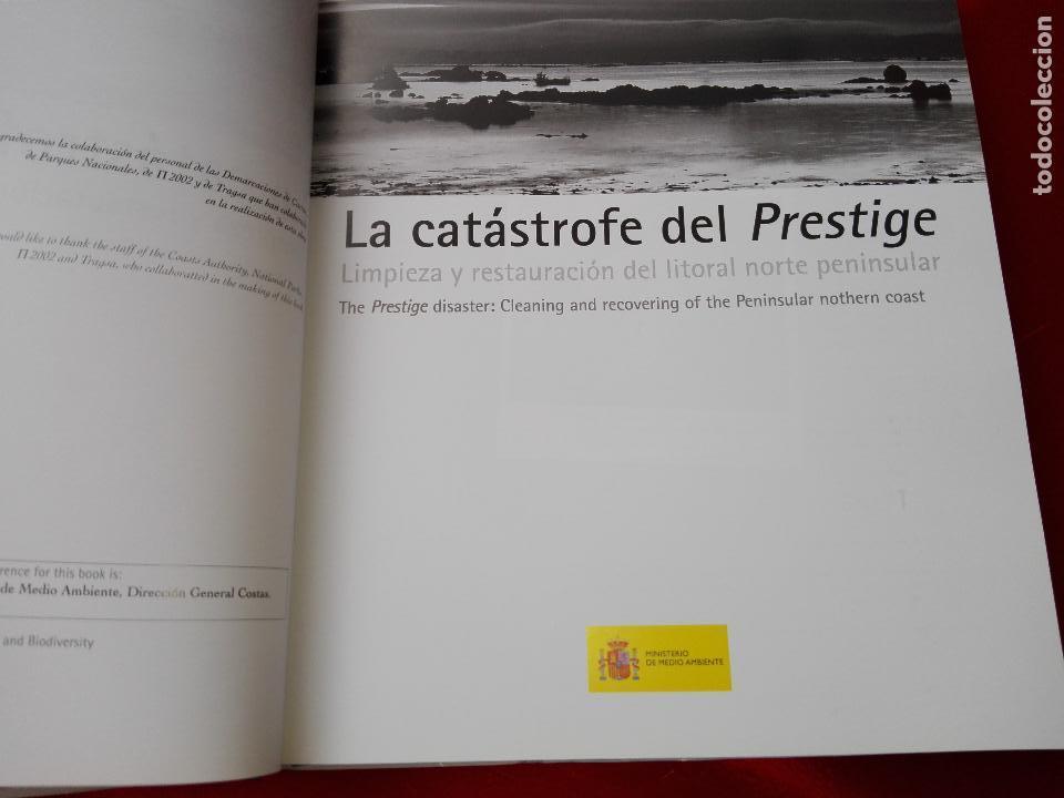 Libros de segunda mano: libro-la catastrofe del prestige-ministerio de medio ambiente-2005-288 páginas-sobrecubierta-nuevo - Foto 7 - 124568435