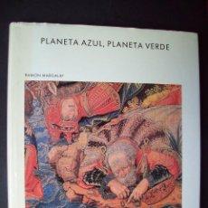 Libros de segunda mano: PLANETA AZUL, PLANETA VERDE . RAMÓN MARGALEF . BIBLIOTECA SCIENTIFIC AMERICAN. Lote 124570291