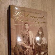 Libros de segunda mano: LOS DESCONOCIDOS INFANTES DE ESPAÑA: CASA DE BORBÓN (THASSALIA, 1996). Lote 124574495