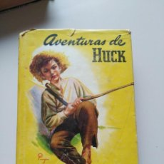 Libros de segunda mano: AVENTURAS DE HUCK MARK TWAIN 1945. Lote 124579007